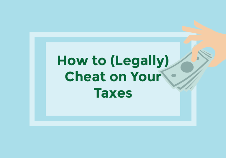 how to legally cheat on your taxes